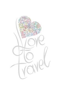 Love To Travel Print by Diamantis Seitanidis