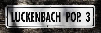 Luckenbach Photograph - Luckenbach Tx Population 3 by Stephen Stookey