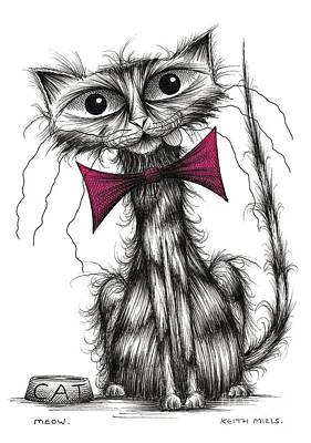 Moggy Drawing - Meow by Keith Mills