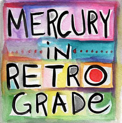 Mercury In Retrograde Square- Art By Linda Woods Print by Linda Woods