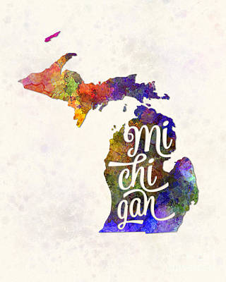Michigan State Painting - Michigan Us State In Watercolor Text Cut Out by Pablo Romero