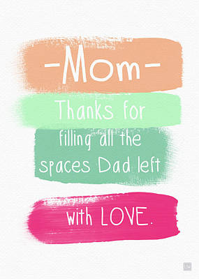 Single Digital Art - Mom On Father's Day- Greeting Card by Linda Woods