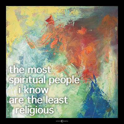 Most Spiritual Poster Print by Tim Nyberg