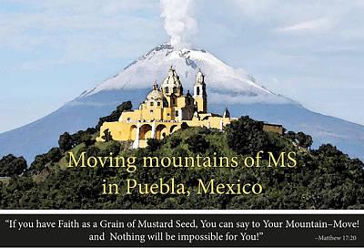 Moving Mountains In Puebla Print by Patsy Sasek
