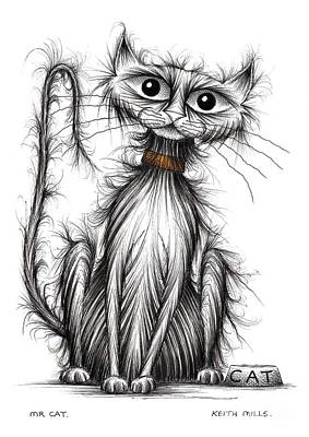 Moggy Drawing - Mr Cat by Keith Mills
