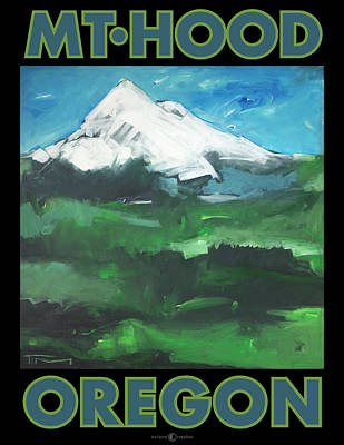 Painting - Mt. Hood Poster by Tim Nyberg