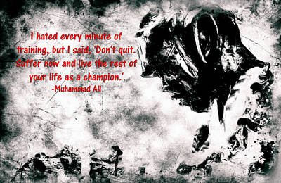 Champion Mixed Media - Muhammad Ali Motivational Quote 4a by Brian Reaves