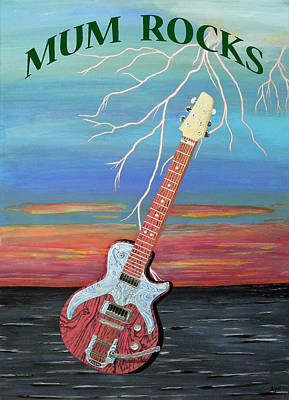 Electric Painting - Mum Rocks by Eric Kempson