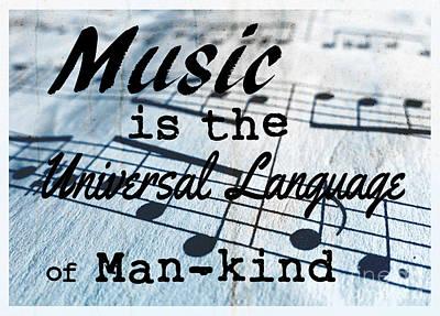 Language Digital Art - Music Is The Universal Language Of Man-kind by Edward Fielding