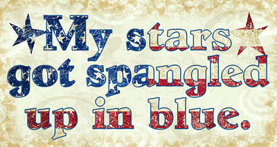 My Stars Got Spangled Up In Blue. Original by Laura Brightwood