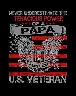 Never Underestimate Papa Print by Sophia