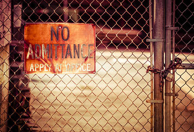 Photograph - No Admittance by Carolyn Marshall