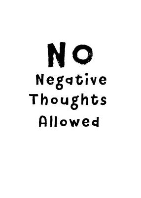 Communication Problems Digital Art - No Negative Thoughts Allowed by Design by Clare