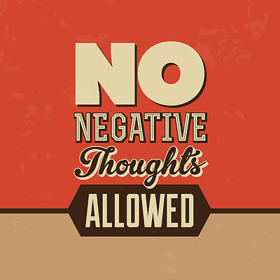 No Negative Thoughts Allowed Print by Naxart Studio