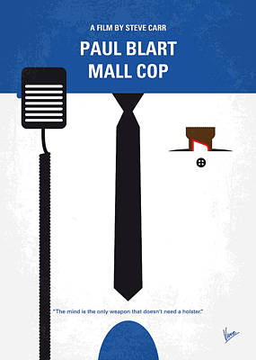 No579 My Paul Blart Mall Cop Minimal Movie Poster Print by Chungkong Art