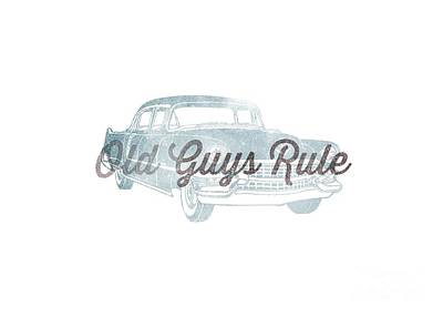 T-shirt Designs Drawing - Old Guys Rule Tee by Edward Fielding