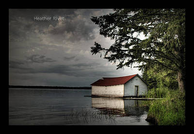 Heather Rivet Photograph - Ole Boat House by Heather  Rivet
