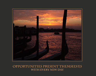 Opportunities Present Themselves With Every New Day Print by Donna Corless