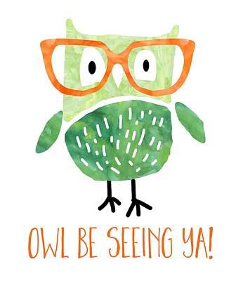 Owl Drawing - Owl Be Seeing Ya by Natalie Kinnear