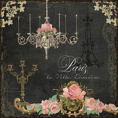 Paris - City Of Light Chandelier Candelabra Chalk Roses Print by Audrey Jeanne Roberts