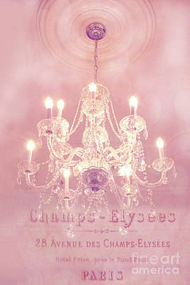 Paris Crystal Chandelier Pink Sparkling Chandelier - Paris Dreamy Pink Chandelier Art French Script  Print by Kathy Fornal