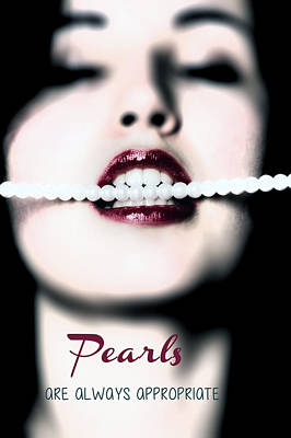 Biting Photograph - Pearls Are Always Appropriate by Joana Kruse