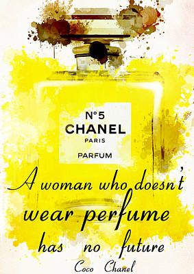 Chanel No 5 Motivational Inspirational Independent Quote 1 Print by Diana Van