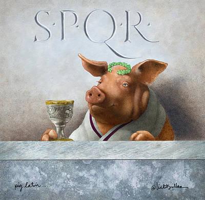 Pig Latin... Original by Will Bullas
