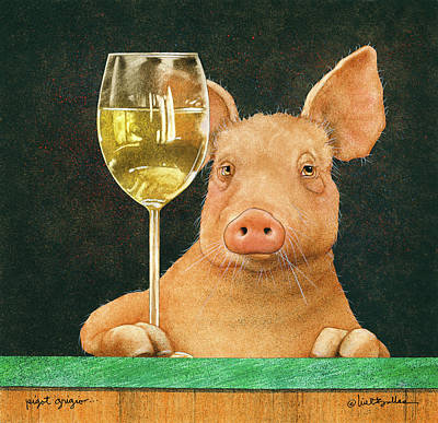 Wine Bar Painting - Pigot Grigio... by Will Bullas