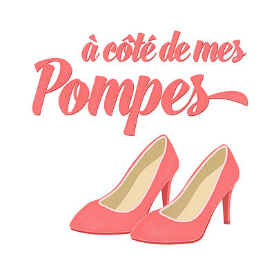 Shoe Digital Art - Pink High Heels French Saying by Antique Images