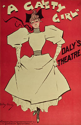 1890s Painting - Poster Advertising A Gaiety Girl At The Dalys Theatre In Great Britain by Dudley Hardy