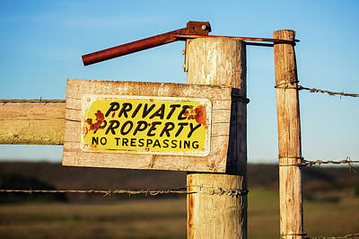 Private Property No Trespassing Print by Todd Klassy