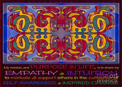 Purpose In Life Abstract Artwork By Omashte Print by Omaste Witkowski