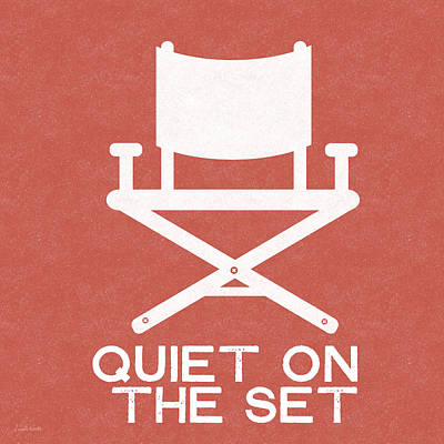 Quiet On Set 2- Art By Linda Woods Print by Linda Woods