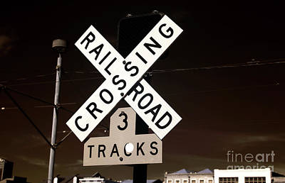 Railroad Crossing Sign Photograph - Railroad Crossing Infrared by John Rizzuto