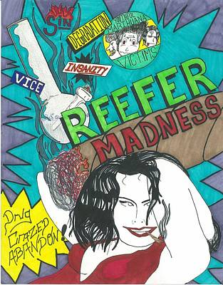 Drawing - Reefer Madness by Devrryn Jenkins