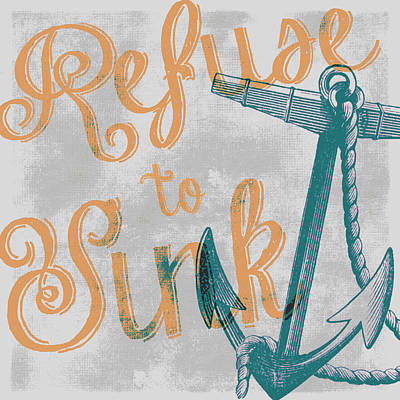 Refuse To Sink Grey Print by Brandi Fitzgerald