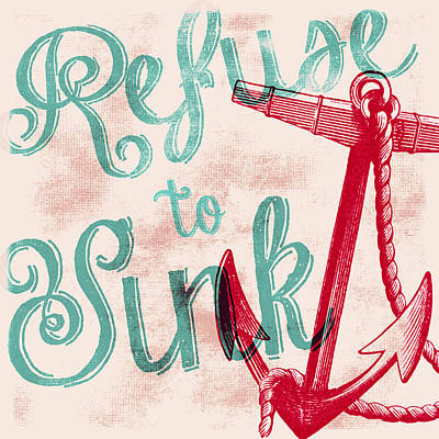Refuse To Sink Red Print by Brandi Fitzgerald