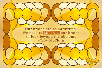 Creativity Drawing - Retrain Your Brain Motivational Art By Omashte by Troy McClain
