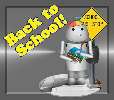 Robo-x9 Mixed Media - Robo-x9 Back To School by Gravityx9 Designs