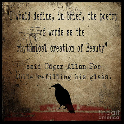 Said Edgar Allan Poe Print by Cinema Photography