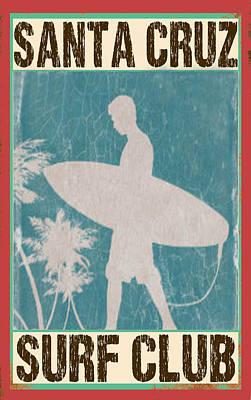 Santa Cruz Surf Club Print by Greg Sharpe