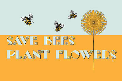 Save The Earth Painting - Save Bees Plant Flowers by Cecely Bloom
