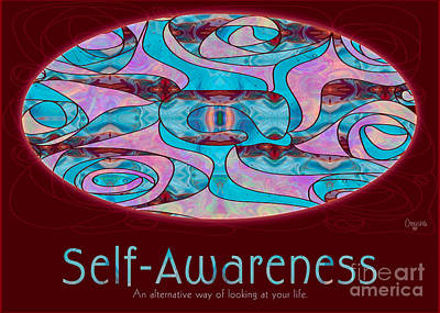 Self Awareness In Life Motivational Artwork By Omashte Print by Omaste Witkowski