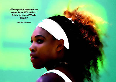 Serena Williams Motivational Quote 1a Print by Brian Reaves