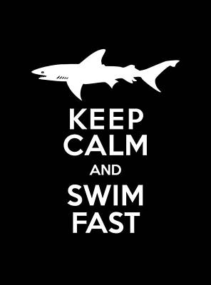 Great White Shark Digital Art - Shark Keep Calm And Swim Fast by Antique Images