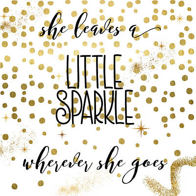 She Leaves A Little Sparkle Print by Mindy Sommers
