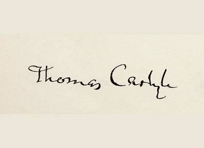 Historian Drawing - Signature Of Thomas Carlyle, 1795 To by Vintage Design Pics