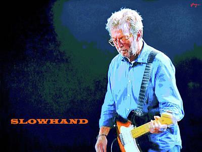 Eric Clapton Mixed Media - Slowhand by Dan Haraga