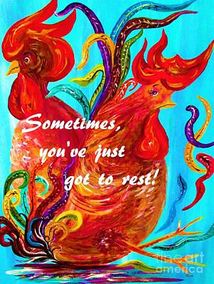 Humor Mixed Media - Sometimes You've Got To Rest by Eloise Schneider